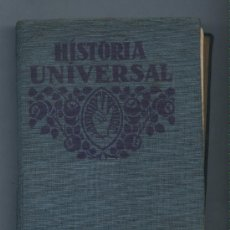 Libros antiguos: HISTORIA UNIVERSAL. EDITORIAL F.T.D. FTD 1932. Lote 22306283
