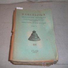 Libros antiguos: 1914- BARCELONA, DIVULGACION HISTORICA, Nº 11-44, 1946-1947. Lote 22503663