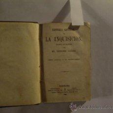 Libros antiguos: HISTORIA GENERAL DE LA INQUISICION. BARCELONA 1869.. Lote 24090513