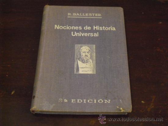 NOCIONES DE HISTORIA UNIVERSAL - 1932 - (Libros antiguos (hasta 1936), raros y curiosos - Historia Antigua)