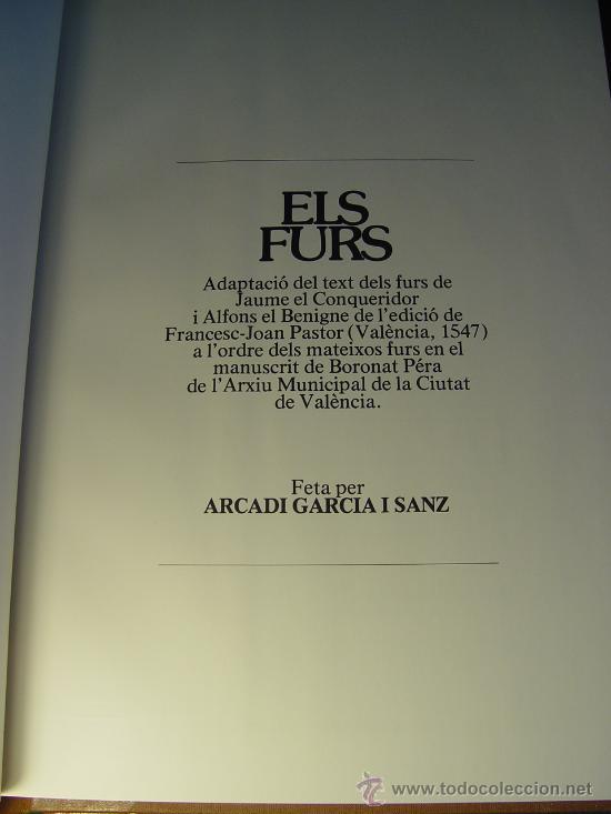 Libros antiguos: ELS FURS. FACSIMIL. VICENT GARCÍA EDITORES. EDICIÓN LUJO NUMERADA. 3 TOMOS. VALENCIA 1976 - Foto 9 - 27187782