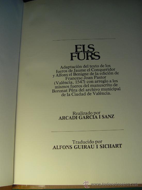 Libros antiguos: ELS FURS. FACSIMIL. VICENT GARCÍA EDITORES. EDICIÓN LUJO NUMERADA. 3 TOMOS. VALENCIA 1976 - Foto 11 - 27187782