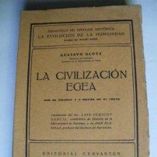 Libros antiguos: LA CIVILIZACION EGEA. GUSTAVO GLOTZ. Lote 26717230