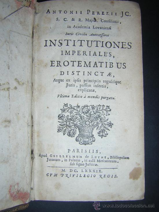 Libros antiguos: 1689 - ANTONIO PEREZ - INSTITUTIONES IMPERIALES - Foto 2 - 25953543