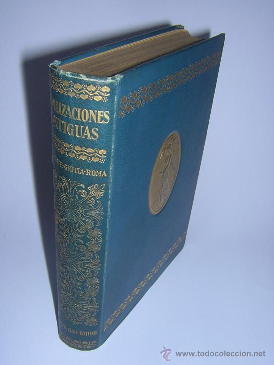 1924 - LAMER - CIVILIZACIONES ANTIGUAS: ORIENTE PROXIMO, GRECIA, ROMA - GUSTAVO GILI (Libros antiguos (hasta 1936), raros y curiosos - Historia Antigua)