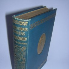 Libros antiguos: 1924 - LAMER - CIVILIZACIONES ANTIGUAS: ORIENTE PROXIMO, GRECIA, ROMA - GUSTAVO GILI. Lote 26205653