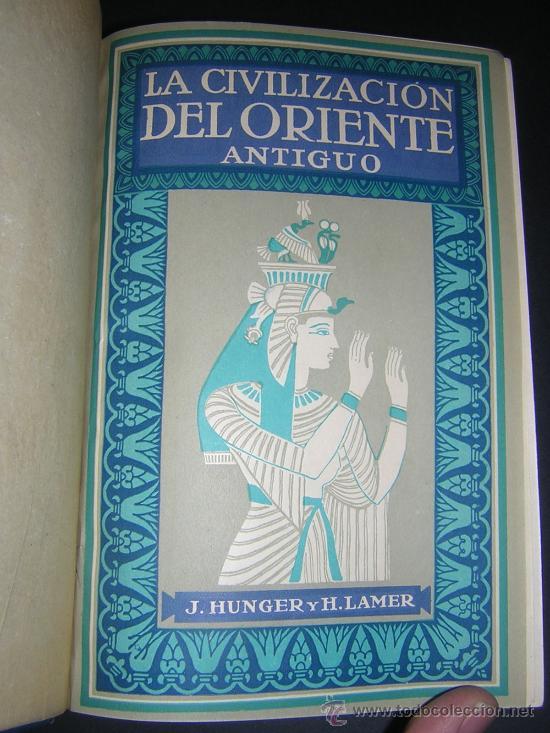 Libros antiguos: 1924 - LAMER - CIVILIZACIONES ANTIGUAS: ORIENTE PROXIMO, GRECIA, ROMA - GUSTAVO GILI - Foto 2 - 26205653