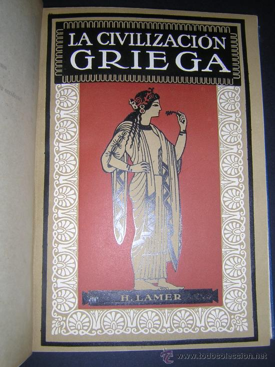 Libros antiguos: 1924 - LAMER - CIVILIZACIONES ANTIGUAS: ORIENTE PROXIMO, GRECIA, ROMA - GUSTAVO GILI - Foto 4 - 26205653
