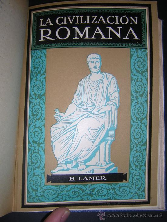 Libros antiguos: 1924 - LAMER - CIVILIZACIONES ANTIGUAS: ORIENTE PROXIMO, GRECIA, ROMA - GUSTAVO GILI - Foto 9 - 26205653