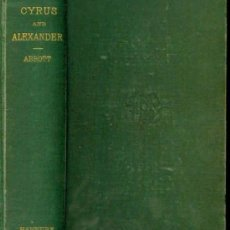 Libros antiguos: 1881 HISTORIAS DE CIRO EL GRANDE Y ALEJANDRO MAGNO. Lote 26783496