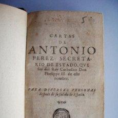 Libros antiguos: 1600C-1644-1662-RELACIONES,CARTEAS,AFORISMOS,INSTITUCIONES IMPERIALES. 3 TOMOS. ANTONIO PÉREZ. Lote 27150707