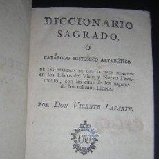 Libros antiguos: 1786 - LASARTE - DICCIONARIO SAGRADO Ó CATALOGO HISTORICO DE LAS PERSONAS MENCIONADAS EN LA BIBLIA. Lote 27641875