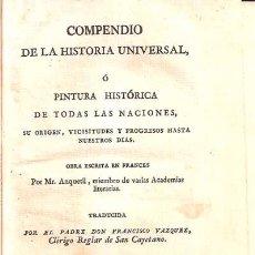 Libros antiguos: COMPENDIO DE LA HISTORIA UNIVERSAL O PINTURA HISTORICA DE TODAS LAS NACIONES TOMO II - MR. ANQUETIL. Lote 27711339
