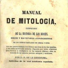 Libros antiguos: MANUAL DE MITOLOGÍA / PATRICIO DE LA ESCOSURA - 1845. Lote 27742366