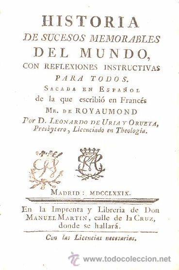 1779,HISTORIA DE LOS SUCESOS MEMORABLES DEL MUNDO,MADRID,MANUEL MARTÍN,PERGAMINO (Libros antiguos (hasta 1936), raros y curiosos - Historia Antigua)