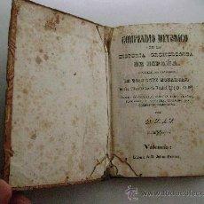 Libros antiguos: COMPENDIO METODICO DE LA HISTORIA CRONOLOGICA DE ESPAÑA.1840.REFª001. Lote 27990377