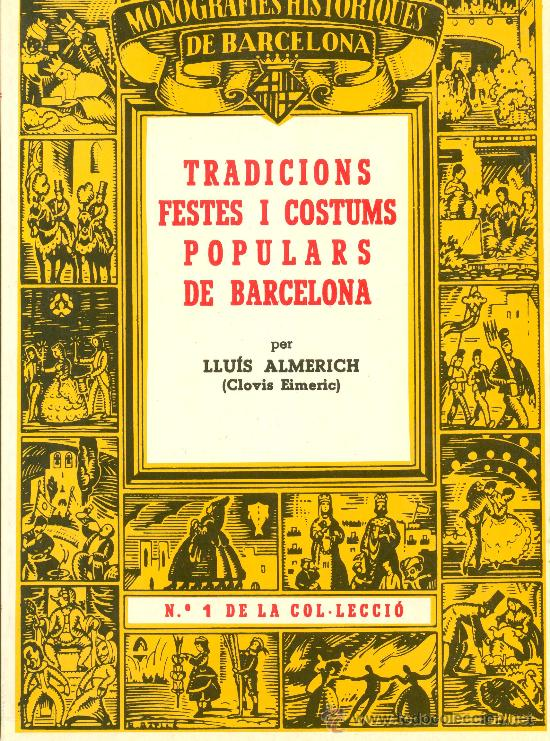 LLIBRE: TRADICIONS I COSTUMS POPULARS DE BARCELONA (Libros antiguos (hasta 1936), raros y curiosos - Historia Antigua)