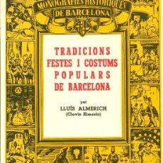 Libros antiguos: LLIBRE: TRADICIONS I COSTUMS POPULARS DE BARCELONA. Lote 28107549