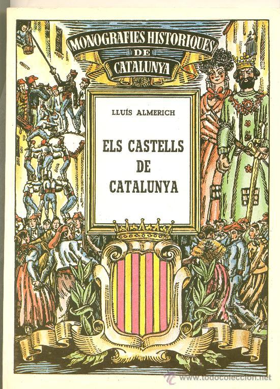LLIBRE. ELS CASTELLS DE CATALUNYA DE LLUIS ALMERICH (Libros antiguos (hasta 1936), raros y curiosos - Historia Antigua)