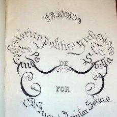 Libros antiguos: MANUSCRITO INÉDITO - TRATADO HISTÓRICO, POLÍTICO Y RELIGIOSO DE LA CIUDAD DE SEVILLA. SIGLO XIX.. Lote 28477138