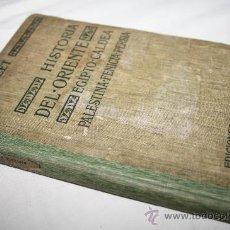 Libros antiguos: 1418- BONITO LIBRO' HISTORIA DE ORIENTE', POR A.MALET, AÑO 1914. Lote 28488312