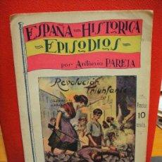 Libros antiguos: ESPAÑA HISTORICA Nº 2 - REVOLUCION TRIUNFANTE - ANTONIO PAREJA. Lote 28774963