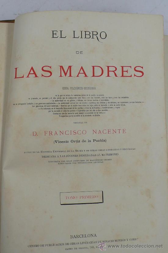 Libros antiguos: El libro de las madres, Francisco Nacente. 2 vol. 1880 aprox. 32x23 cm. - Foto 3 - 28785358