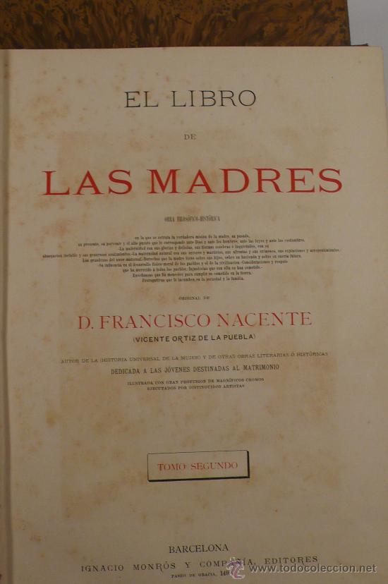Libros antiguos: El libro de las madres, Francisco Nacente. 2 vol. 1880 aprox. 32x23 cm. - Foto 2 - 28785358