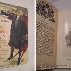 Libros antiguos: LA GUILLOTINE EN 1793. FLEISCHMANN HECTOR. LES PUBLICATIONS MODERNES. PARIS. 1908.. Lote 3461500