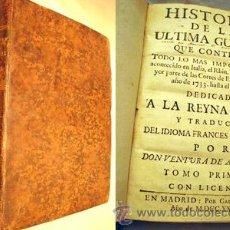 Libros antiguos: HISTORIA DE LA ÚLTIMA GUERRA QUE CONTIENE TODO LO MÁS IMPORTANTE ACONTECIDO...1738. Lote 10915122