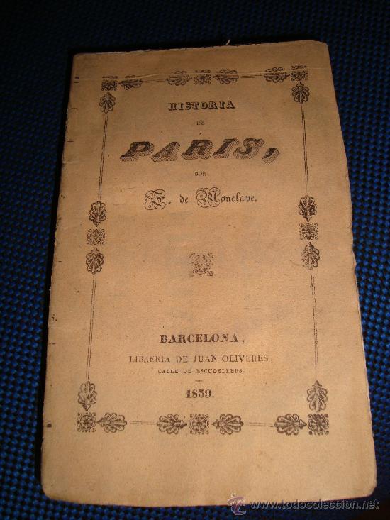 (84) HISTORIA DE PARIS (Libros antiguos (hasta 1936), raros y curiosos - Historia Antigua)