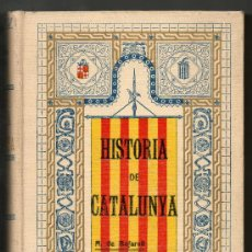 Libros antiguos: 1906 -1907 - HISTORIA DE CATALUNYA - A.BOFARULL - 12 VOLUMENES EN 6 TOMOS - EN CATALAN - HASTA 1335. Lote 29399190