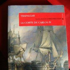 Libros antiguos: LIBRO BENITO PEREZ GALDOS TRAFALGAR LA CORTE DE CARLOS IV. Lote 29631332