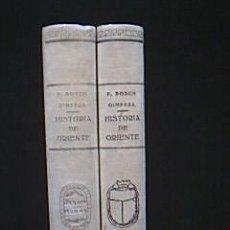 Libros antiguos: HISTORIA DE LA ANTIGÜEDAD: HISTORIA DE ORIENTE. PEDRO BOSCH GIMPERA.SUCESORES DE JUAN GILI. 1927. . Lote 29837889