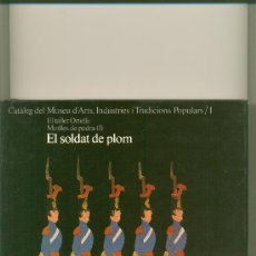 """Libros antiguos: EL SOLDAT DE PLOM """"HISTÓRIA DE LES FIGURES"""". Lote 29876938"""