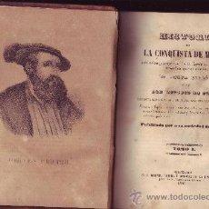 Libros antiguos: HISTORIA DE LA CONQUISTA DE MÉXICO. ANTONIO DE SOLIS. CADIZ 1843 DOS TOMOS (((EJEMPLAR MUY RARO))). Lote 30060837