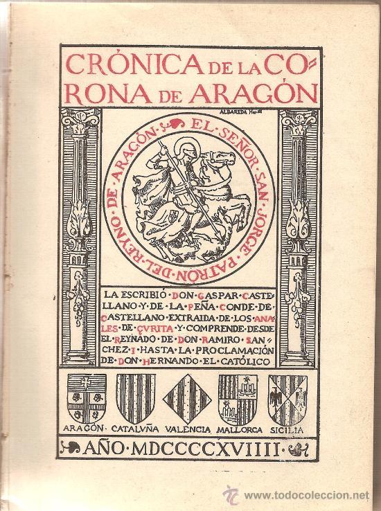 Libros antiguos: CRONICA DE LA CORONA DE ARAGON – CONDE DE CASTELLANO – 1919 - Foto 2 - 30158151