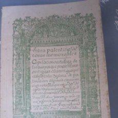 Libros antiguos: SILVA PALENTINA DE COSAS MEMORABLES T.II - ALONSO FERNANDEZ DE MADRID - HISTORIA - PALENCIA 1932. Lote 51477975