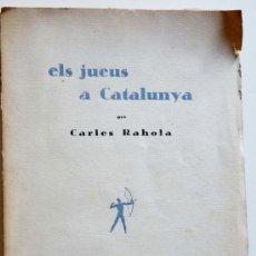 Libros antiguos: ELS JUEUS A CATALUNYA. CARLES RAHOLA. Lote 30240290