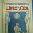 Libros antiguos: EL HOMBRE Y LA TIERRA POR ELISEO RECLUS 1931. Lote 30323978