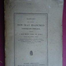 Libros antiguos: 'CARTAS DEL CARDENAL DON FRAY FRANCISCO JIMENEZ DE CISNEROS' POR DIEGO LOPEZ DE AYALA 1867. Lote 30297994