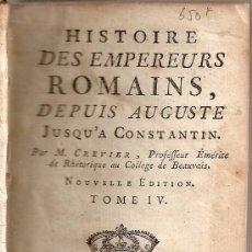 Libros antiguos: *** HISTORIA DE LOS EMPREADORES ROMANOS DE AUGUSTO A CONSTANTINO. AÑO:1777 TOMO 3 FRANCES ***. Lote 30373458