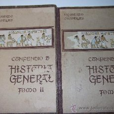 Libros antiguos: COMPENDIO DE HISTORIA GENERAL COMPLETA 2 TOMOS-1921. Lote 30396581