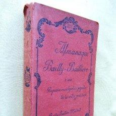 Libri antichi: ALMANAQUE BAILLY BAILLIERE 1934. PEQUEÑA ENCICLOPEDIA POPULAR VIDA PRIVADA - VARIOS AUTORES - 1934.. Lote 30601376
