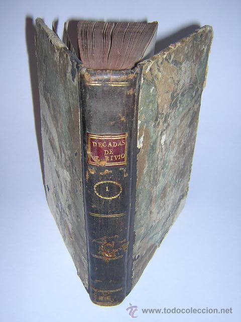 1793 - DECADAS DE TITO LIVIO TRADUCIDAS POR PEDRO DE VEGA - DECADA PRIMERA (Libros antiguos (hasta 1936), raros y curiosos - Historia Antigua)