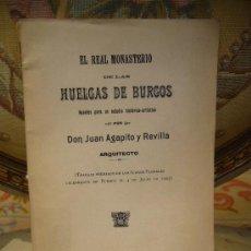 Libros antiguos: EL REAL MONASTERIO DE LAS HUELGAS DE BURGOS. APUNTES PARA UN ESTUDIO HISTÓRICO- ARTÍSTICO. 1903.. Lote 30929769
