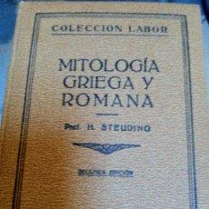 Libros antiguos: MITOLOGIA GRIEGA Y ROMANA. PROF. H. STEUDING.. Lote 30935724