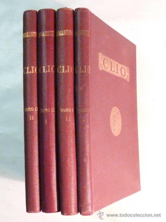 CLÍO / INICIACIÓN AL ESTUDIO DE LA HISTORIA ( COMPLETO 4 VOLÚMENES ) - BALLESTER - 1935 (Libros antiguos (hasta 1936), raros y curiosos - Historia Antigua)