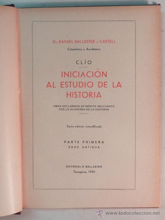 Libros antiguos: CLÍO / INICIACIÓN AL ESTUDIO DE LA HISTORIA ( COMPLETO 4 VOLÚMENES ) - Ballester - 1935 - Foto 2 - 31024923