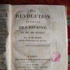 Libros antiguos: 1820-REVOLUCIÓN EN ESPAÑA.CONSTITUCIÓN ESPAÑOLA.CORTES DE CÁDIZ.FERNANDO VII. Lote 31132758